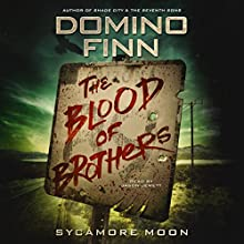 The Blood of Brothers (       UNABRIDGED) by Domino Finn Narrated by Jason Jewett