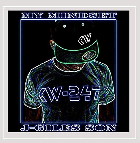 J-Giles Son - My Mindset