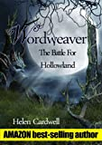 img - for Wordweaver; The Battle For Hollowland book / textbook / text book