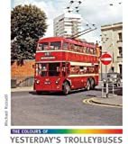 The Colours of Yesterday's Trolleybuses