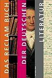 Das Reclam Buch der deutschen Literatur - Volker Meid