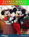 DISNEY WORLD HOLIDAYS 2012
