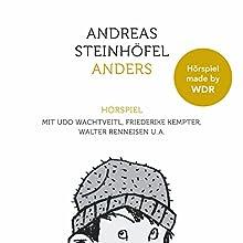 Anders Hörspiel von Andreas Steinhöfel Gesprochen von: Udo Wachtveitl, Friederike Kempter, Walter Renneisen