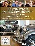 Faszination Oldtimerwerkstatt