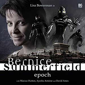 Bernice Summerfield - Epoch Audiobook