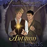 The Autumn Lands | J. Scott Coatsworth