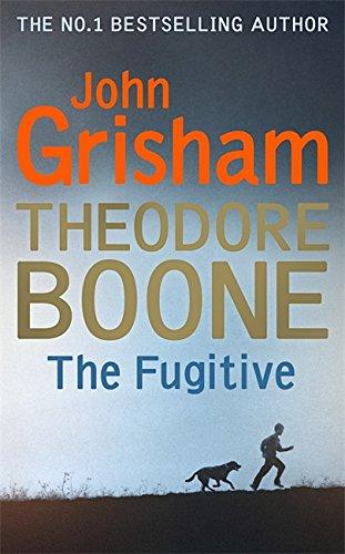 Theodore Boone 05: The Fugitive