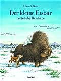 Der Kleine Eisbär rettet die Rentiere
