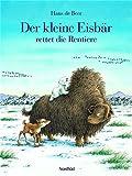 Der kleine Eisbär rettet die Rentiere (3314014503) by Hans de Beer