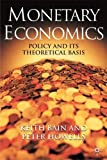 img - for Monetary Economics: Policy and its Theoretical Basis book / textbook / text book