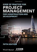 Code of Practice for Project Management for Construction and Development, 5th Edition