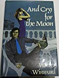 img - for And Cry for the Moon book / textbook / text book