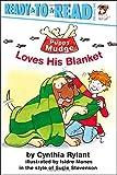 Puppy Mudge Loves His Blanket