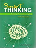 img - for Smart Thinking: Developing Reflection and Metacognition book / textbook / text book