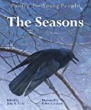 The Seasons   [POETRY FOR YOUNG PEOPLE SE] [Hardcover]