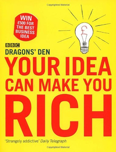 Your Idea Can Make You Rich