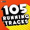 105 Running Tracks (Unmixed Workout Music Ideal for Gym, Jogging, Running, Cycling, Cardio and Fitness)