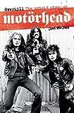Overkill: The Untold Story of Motorhead