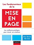 Les fondamentaux de la mise en page - Les meilleures pratiques pour réussir vos créations...