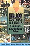 img - for Enjoy Southern Illinois 1st edition by Russell, Lonnie Dee (1994) Paperback book / textbook / text book