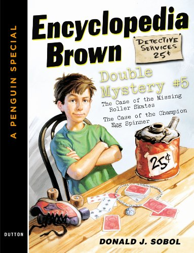 Encyclopedia Brown Double Mystery #5: Featured mysteries from Encyclopedia Brown, Boy Detective PDF