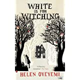 White is for Witchingby Helen Oyeyemi