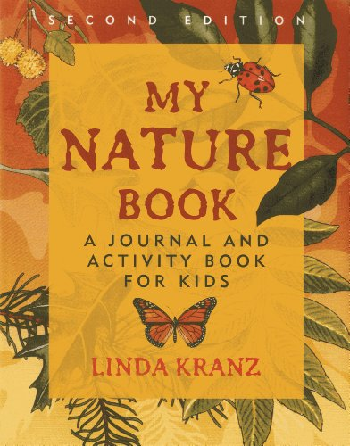 My Nature Book: A Journal and Activity Book for Kids, 2nd Edition