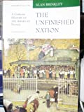 The Unfinished Nation: A Concise History of the American People, Vol. 2, From 1865 (0070078726) by Brinkley, Alan