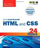 Julie Meloni Sams Teach Yourself HTML and CSS in 24 Hours (Includes New HTML 5 Coverage) (Sams Teach Yourself...in 24 Hours)