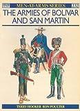 The Armies of Bolivar and San Martin.