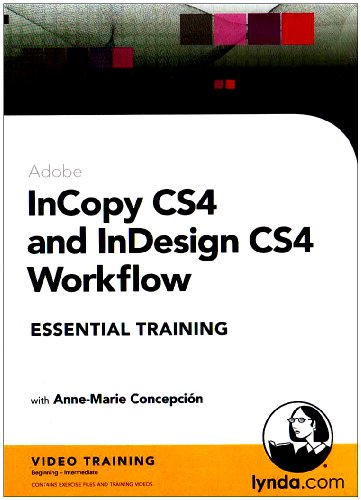 InCopy and InDesign CS4 Workflow Essential Training (Mac/PC DVD)