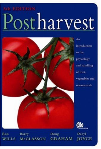 Postharvest: An Introduction to the Physiology and...