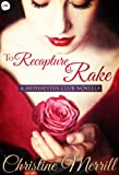 img - for To Recapture a Rake: A Hephaestus Club Novella book / textbook / text book