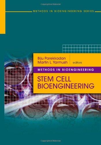 Stem Cell Bioengineering (Artech House Methods In Bioengineering Series)