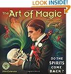 The Art of Magic 2016 Wall Calendar:...
