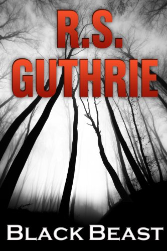 Kindle Nation Daily Mystery Readers Alert! R.S. Guthrie's Black Beast: A Detective Bobby Mac Thriller (Volume One) – Over 55 Rave Reviews!