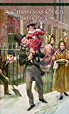 A Christmas Carol (Bantam Classic)