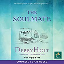 The Soulmate Audiobook by Debby Holt Narrated by Jilly Bond