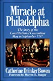 Miracle at Philadelphia (0613034295) by Catherine Drinker Bowen