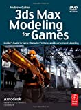 3ds Max Modeling for Games: Insider's Guide to Game Character, Vehicle, and Environment Modeling ( Kindle Edition )