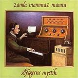 Schlagerns Mystik by Zamla Mammaz Manna (2006-11-07)