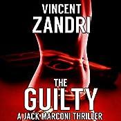 The Guilty: P.I. Jack Marconi, Book 3 | Vincent Zandri