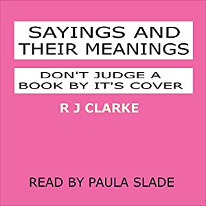 Sayings and Their Meanings Audiobook