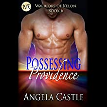 Possessing Providence (       UNABRIDGED) by Angela Castle Narrated by Jennifer Cliff