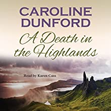 A Death in the Highlands Audiobook by Caroline Dunford Narrated by Karen Cass