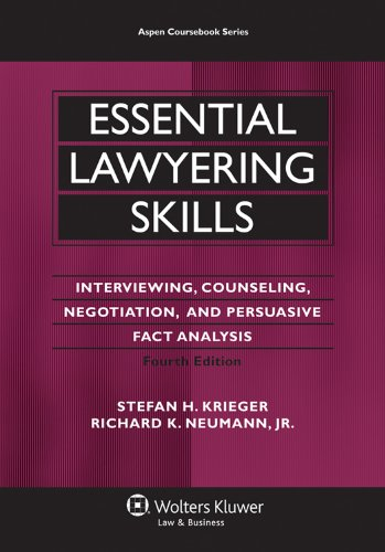 Essential Lawyering Skills, 4th Edition (Aspen Coursebook...