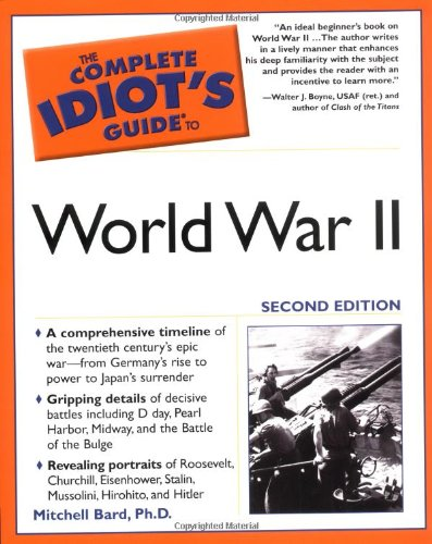 The Complete Idiot's Guide to World War II, 2E