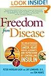 Freedom from Disease: The Breakthroug...