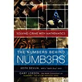 The Numbers Behind NUMB3RS: Solving Crime with Mathematics ~ Keith Devlin
