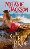 The Selkie Bride (0505528347) by Jackson, Melanie